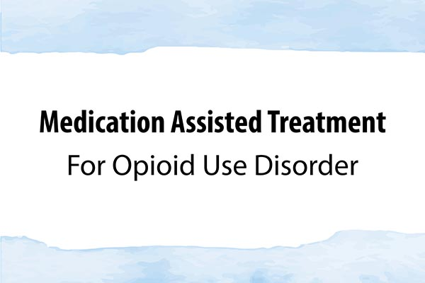 Colonial Behavioral Health provides medication-assisted treatment to opioid-dependent adults
